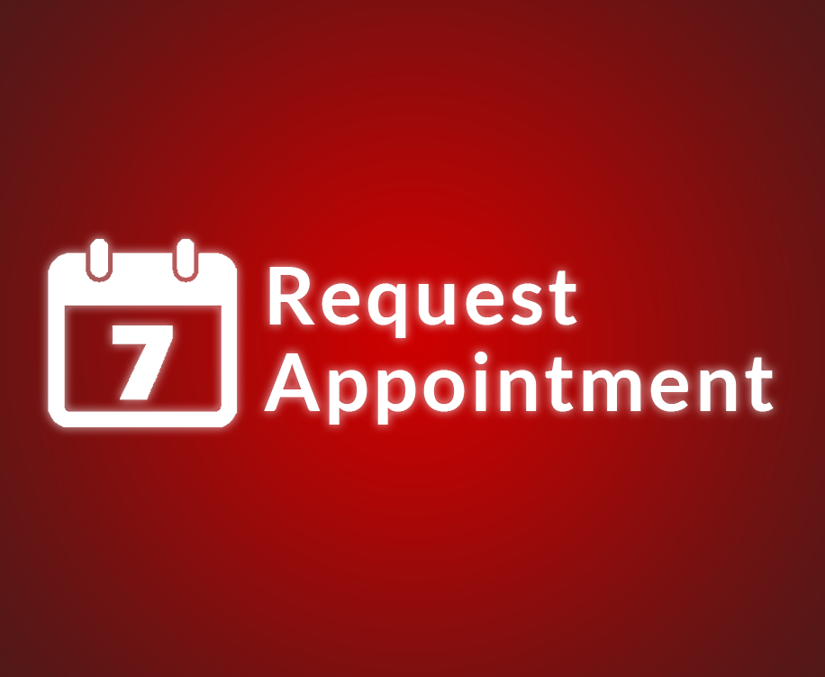 REQUEST AN APPOINTMENT NOW